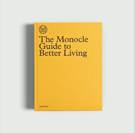 "Knyga ""The Monocle Guide to Better Living"""